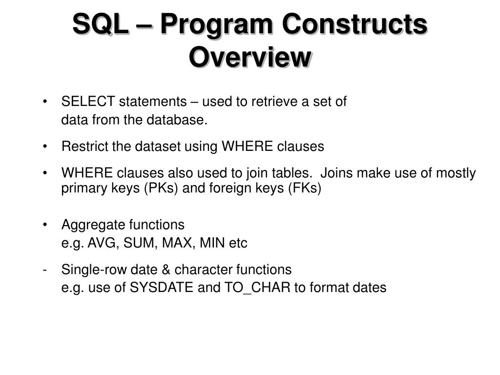 SQL – Program Constructs Overview