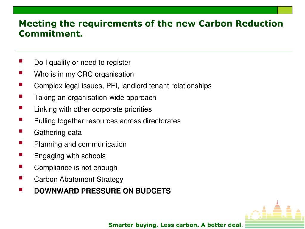 Meeting the requirements of the new Carbon Reduction Commitment.