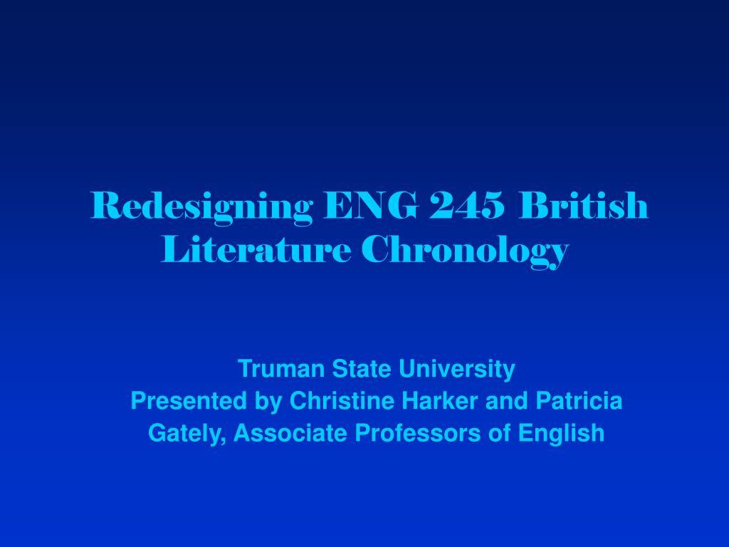Redesigning ENG 245 British Literature Chronology