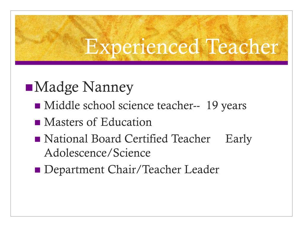 Experienced Teacher
