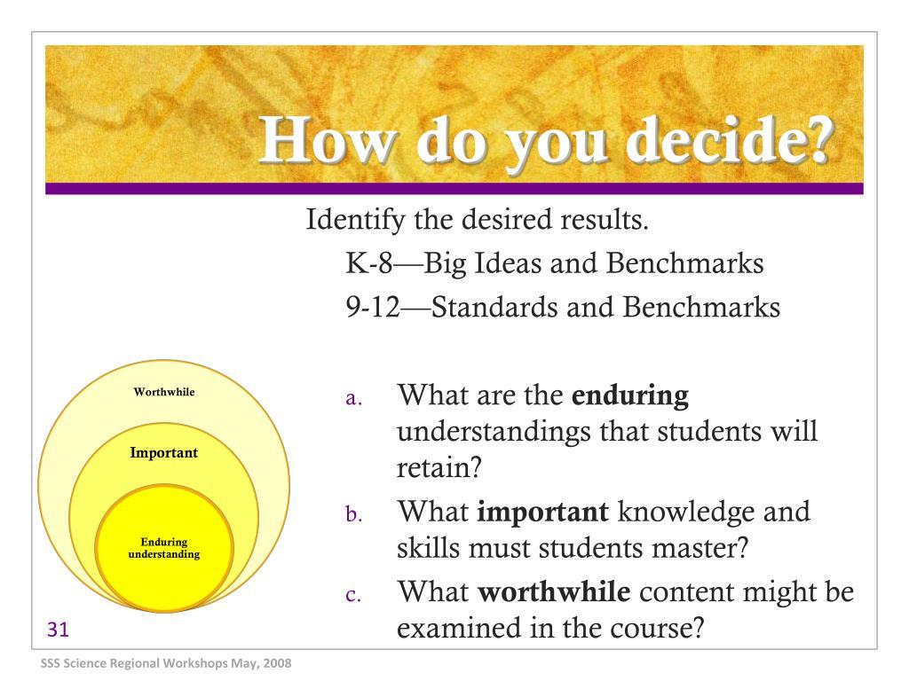 How do you decide?