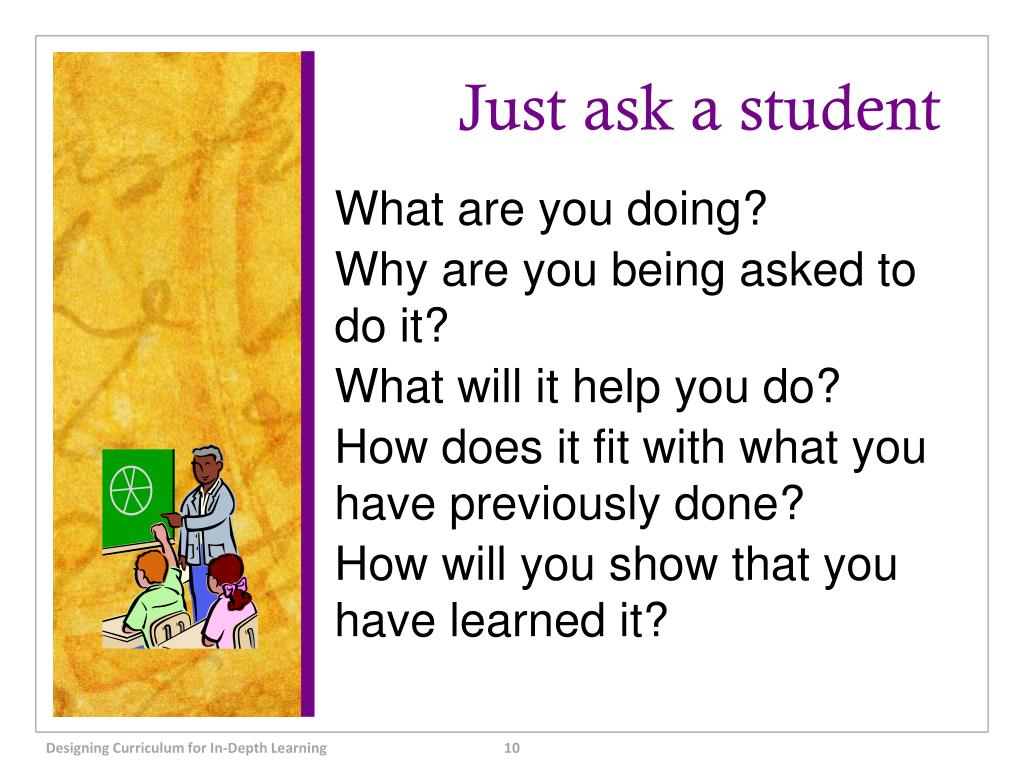 Just ask a student