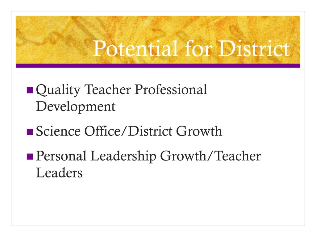 Potential for District