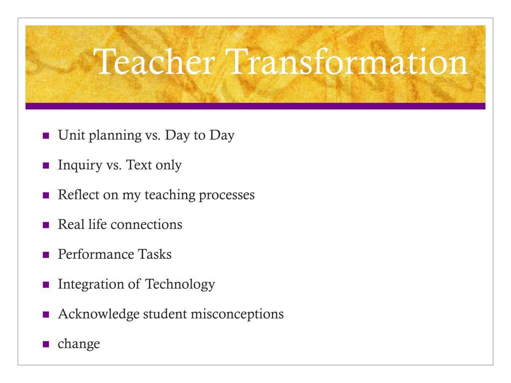 Teacher Transformation