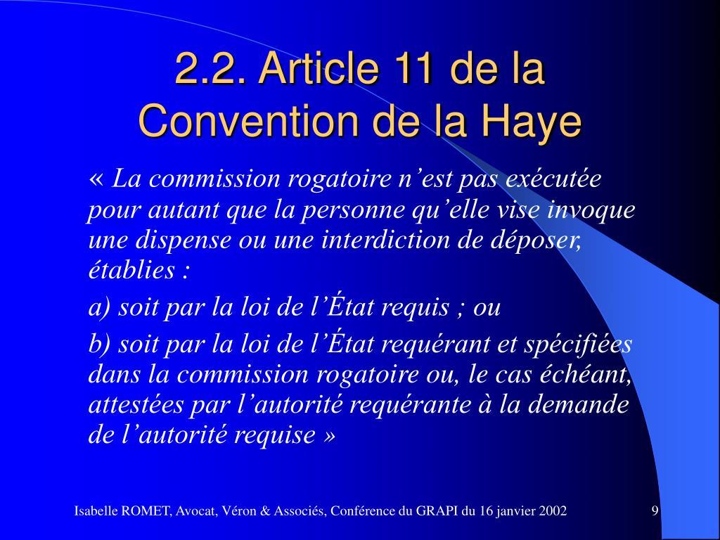 2.2. Article 11 de la Convention de la Haye