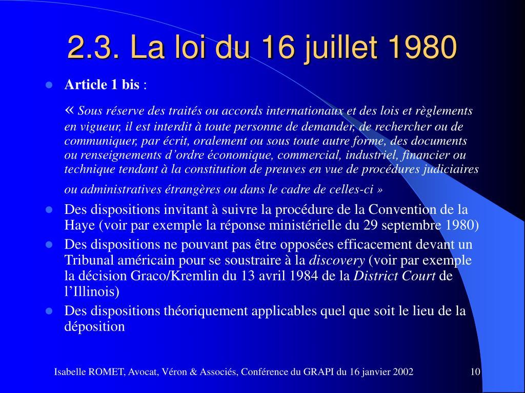 2.3. La loi du 16 juillet 1980