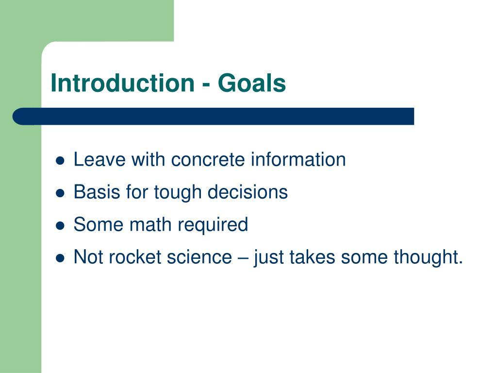 Introduction - Goals