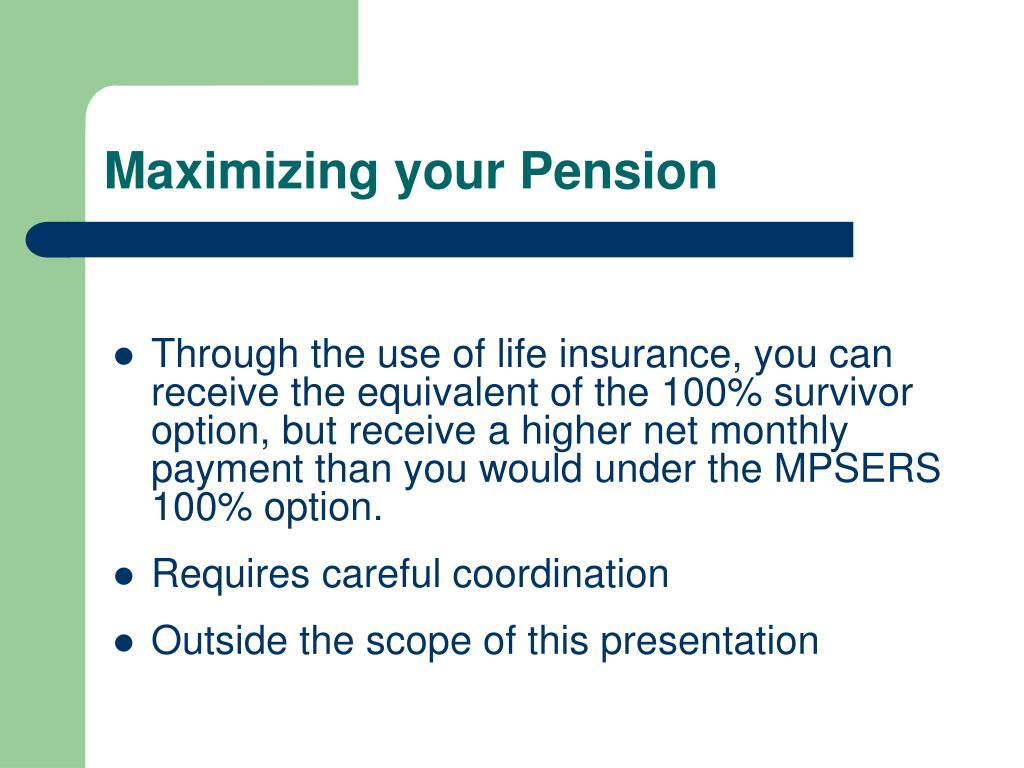 Maximizing your Pension
