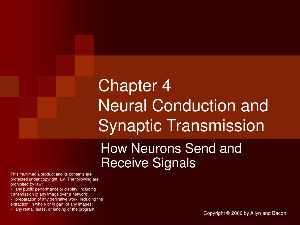 chapter 4 neural conduction and synaptic transmission l.