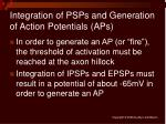 integration of psps and generation of action potentials aps
