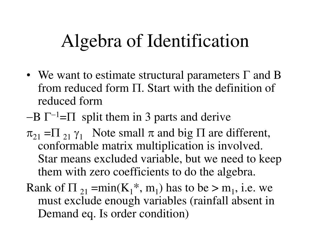 Algebra of Identification