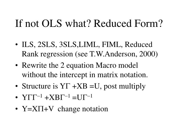 If not ols what reduced form