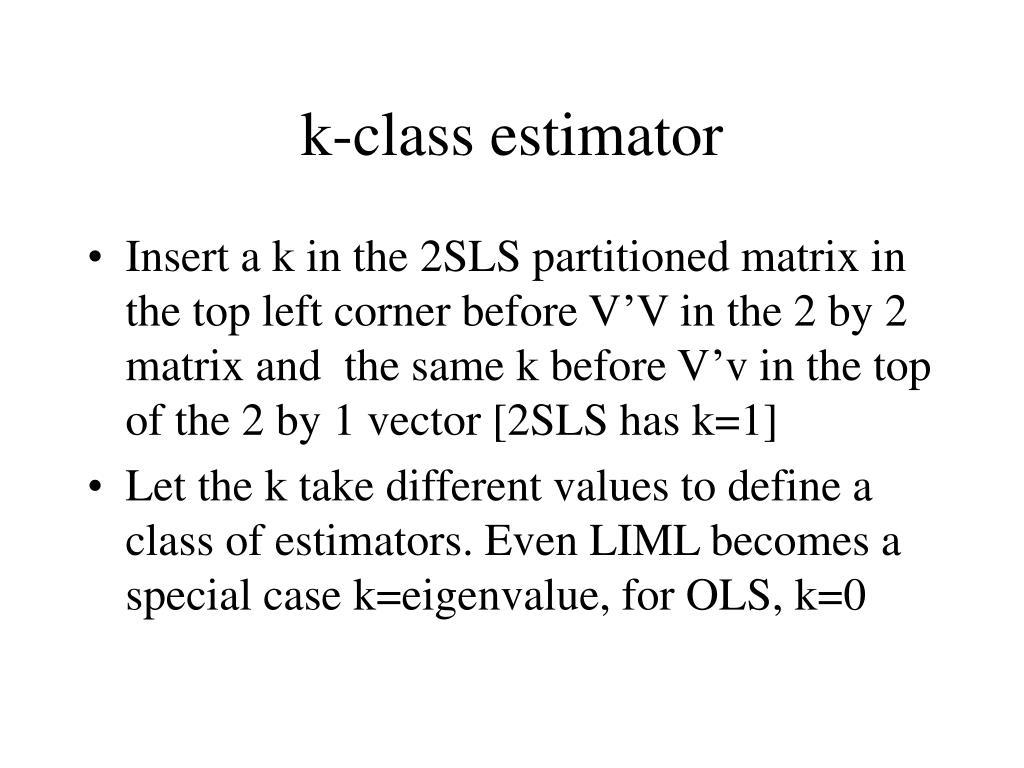 k-class estimator