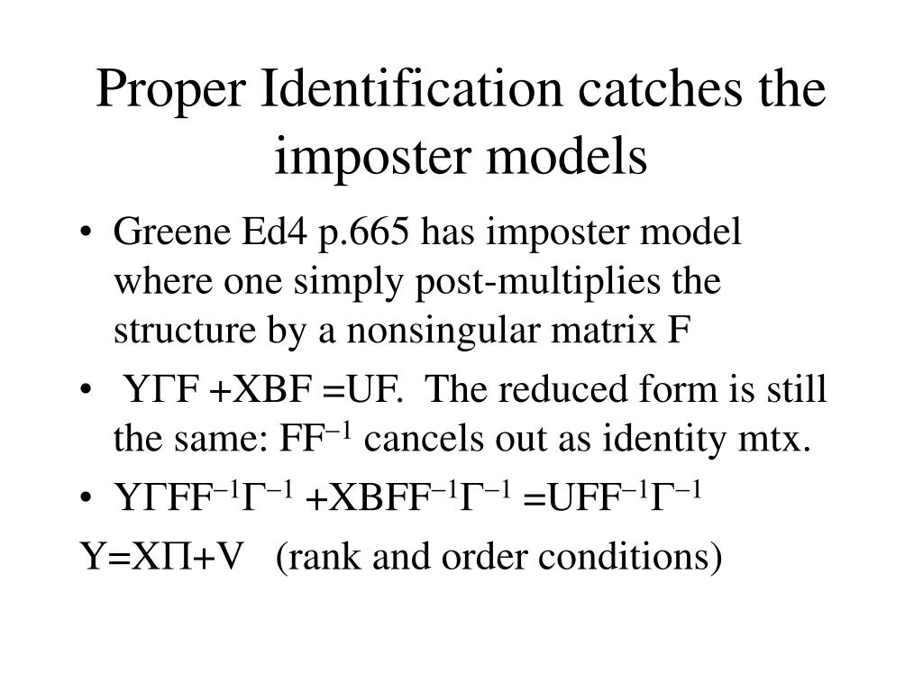 Proper Identification catches the imposter models