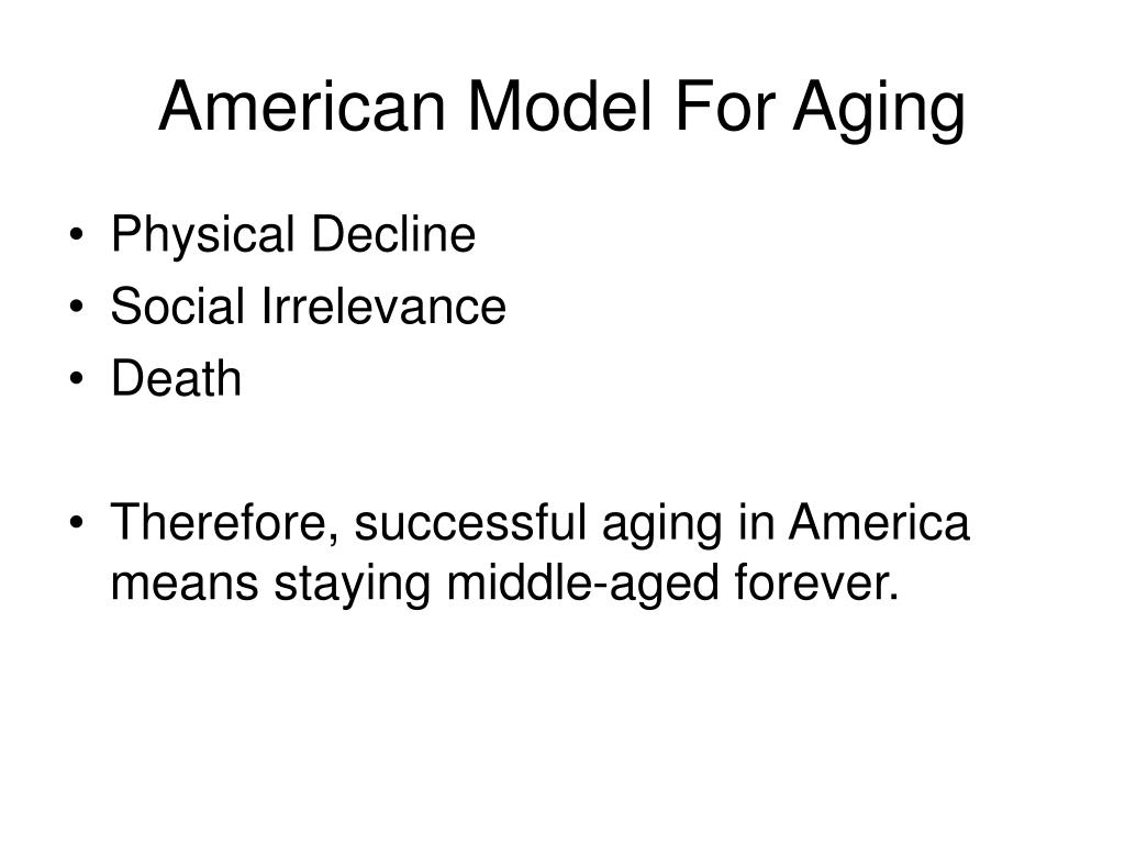 American Model For Aging