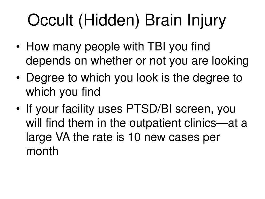 Occult (Hidden) Brain Injury