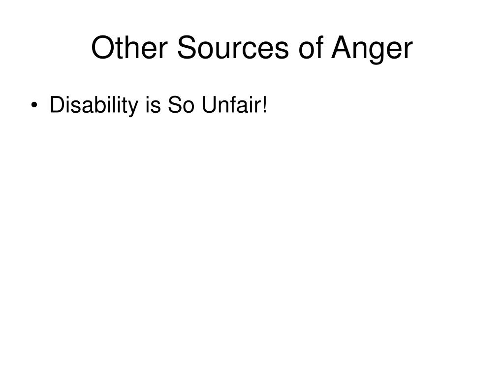 Other Sources of Anger