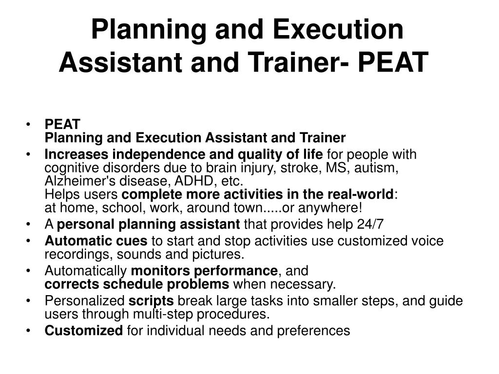 Planning and Execution Assistant and Trainer- PEAT