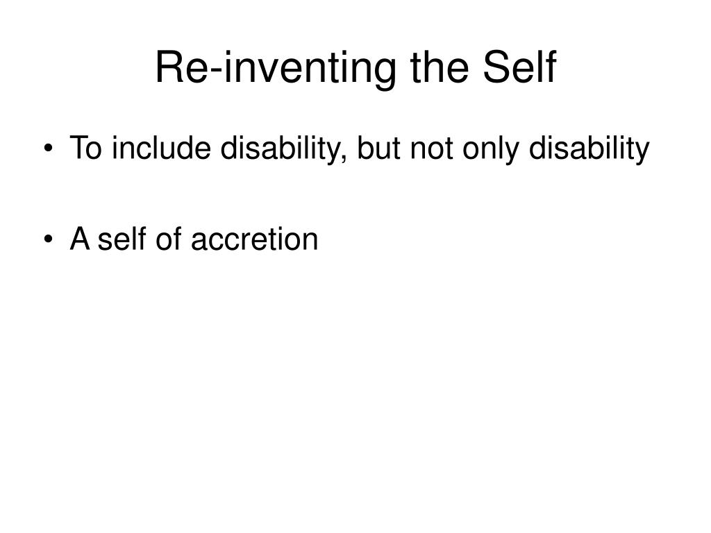 Re-inventing the Self