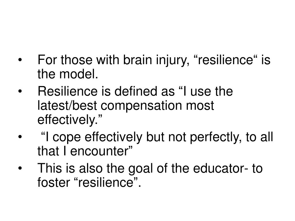 """For those with brain injury, """"resilience"""" is the model."""