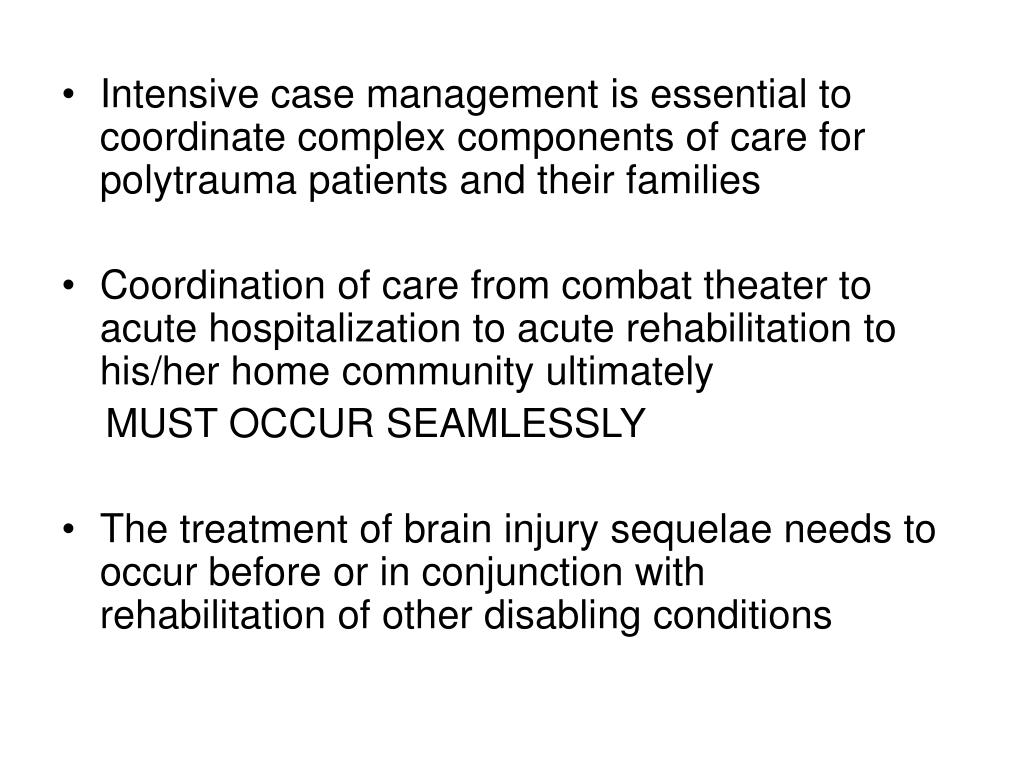 Intensive case management is essential to coordinate complex components of care for polytrauma patients and their families