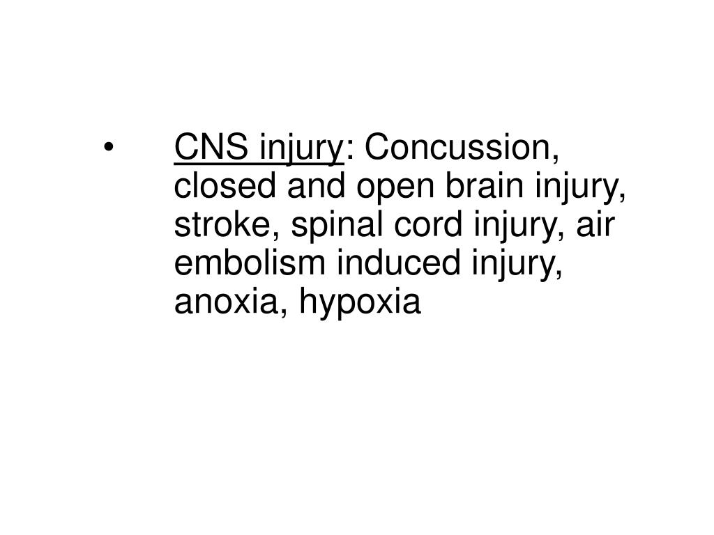CNS injury