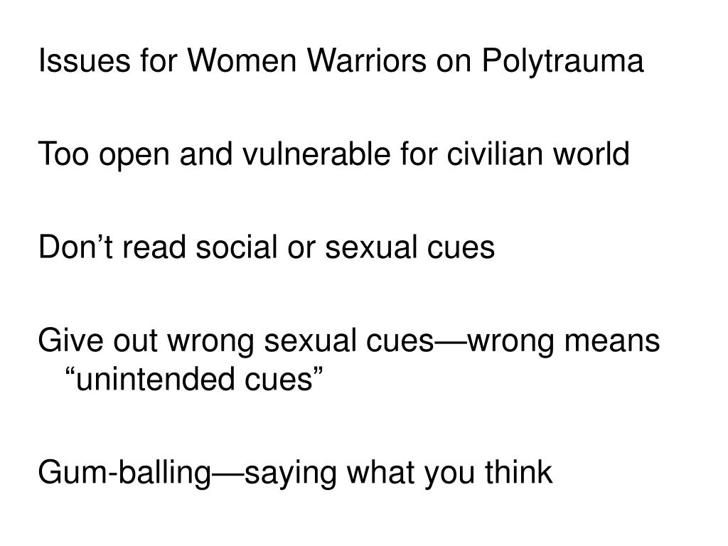 Issues for Women Warriors on Polytrauma