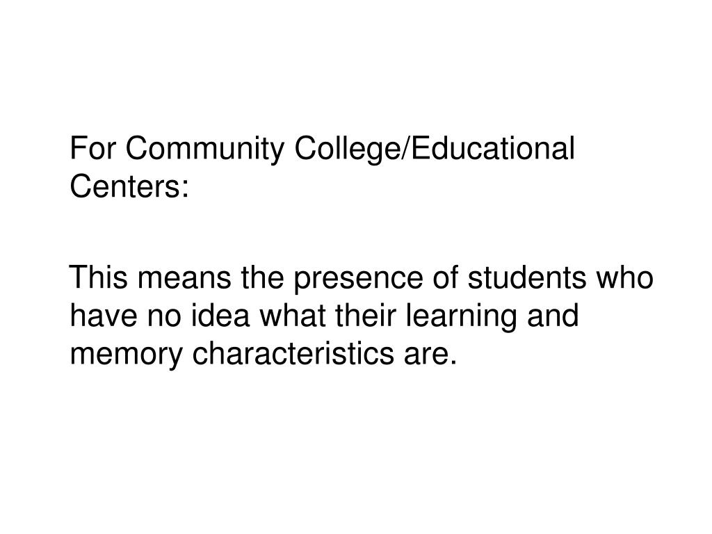 For Community College/Educational Centers: