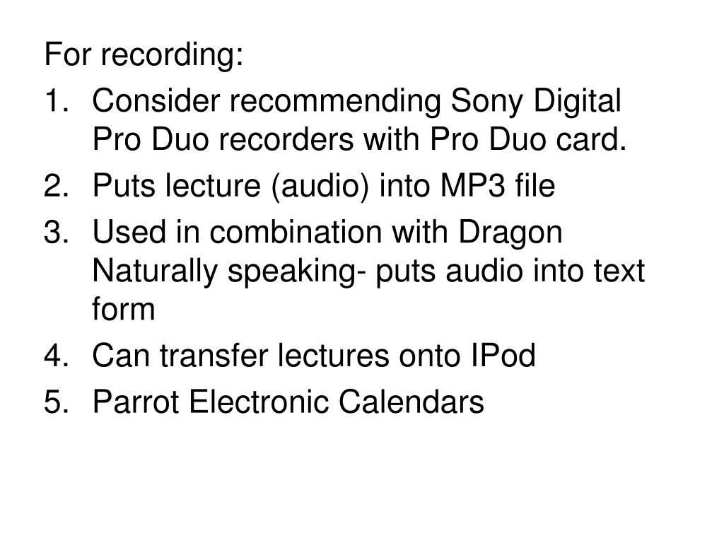 For recording: