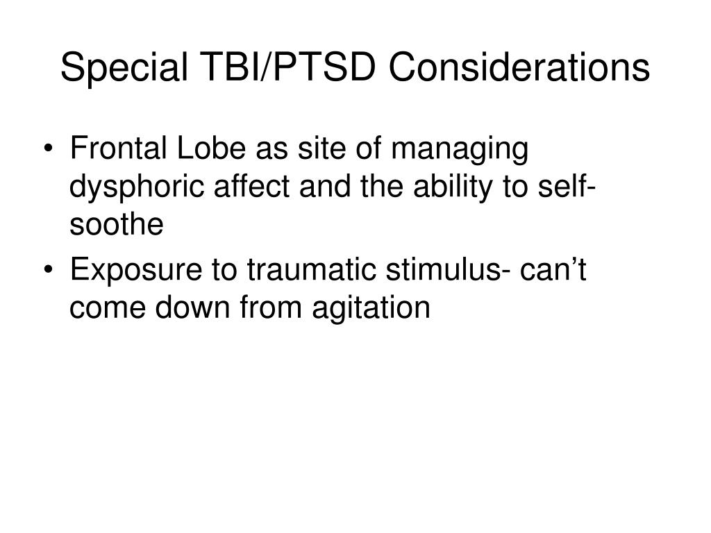 Special TBI/PTSD Considerations
