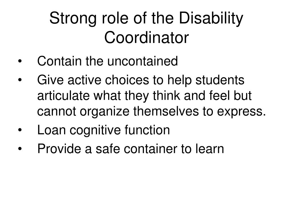 Strong role of the Disability Coordinator
