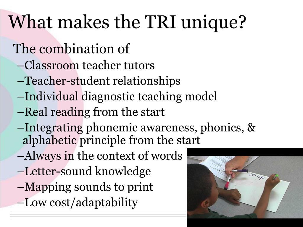What makes the TRI unique?