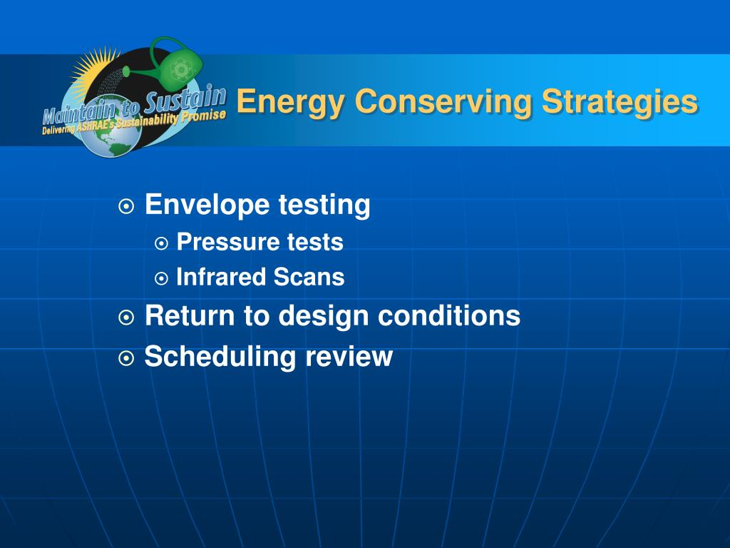 Energy Conserving Strategies