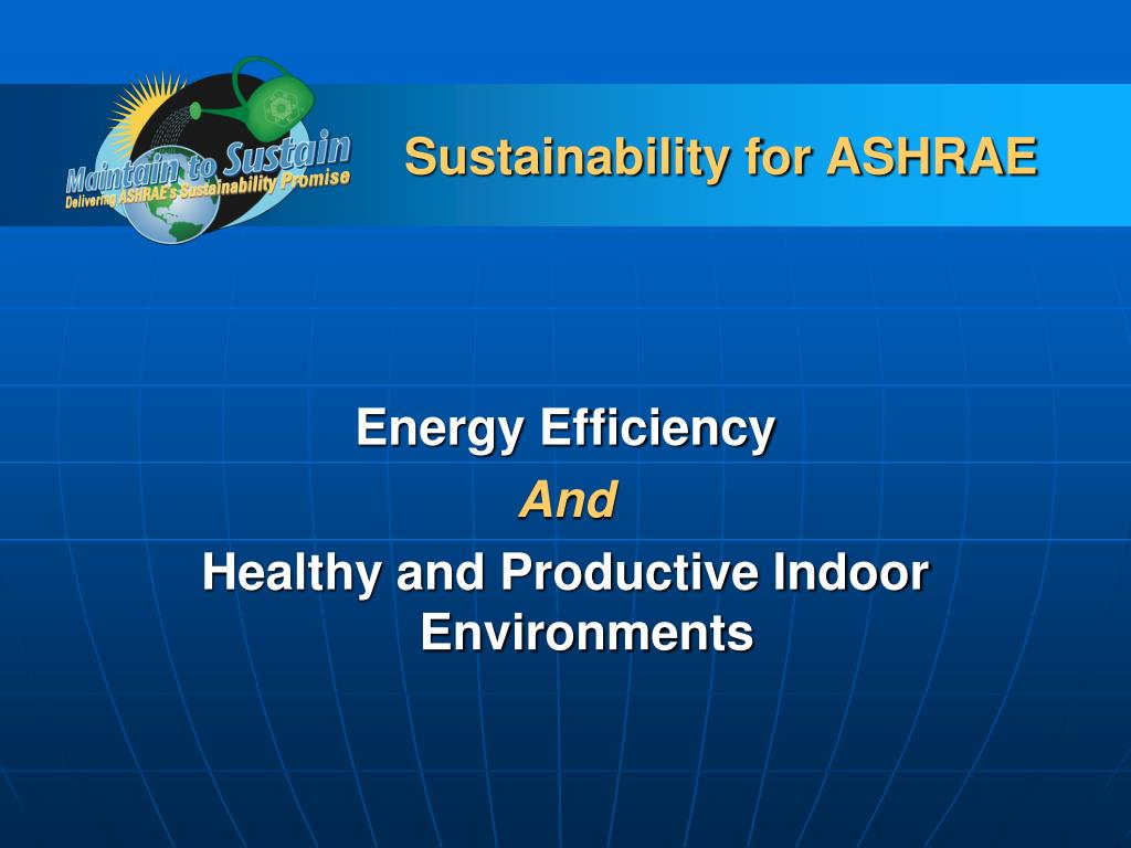 Sustainability for ASHRAE