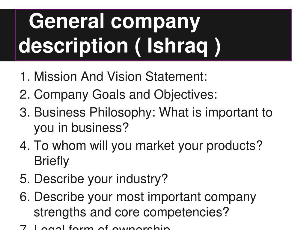 General company description ( Ishraq )