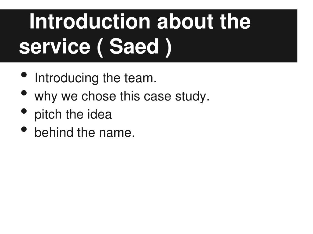 Introduction about the service ( Saed )