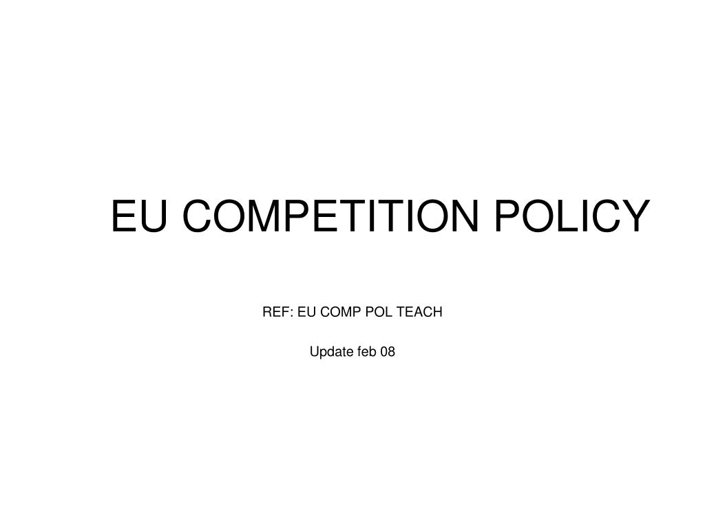 eu competition policy l.