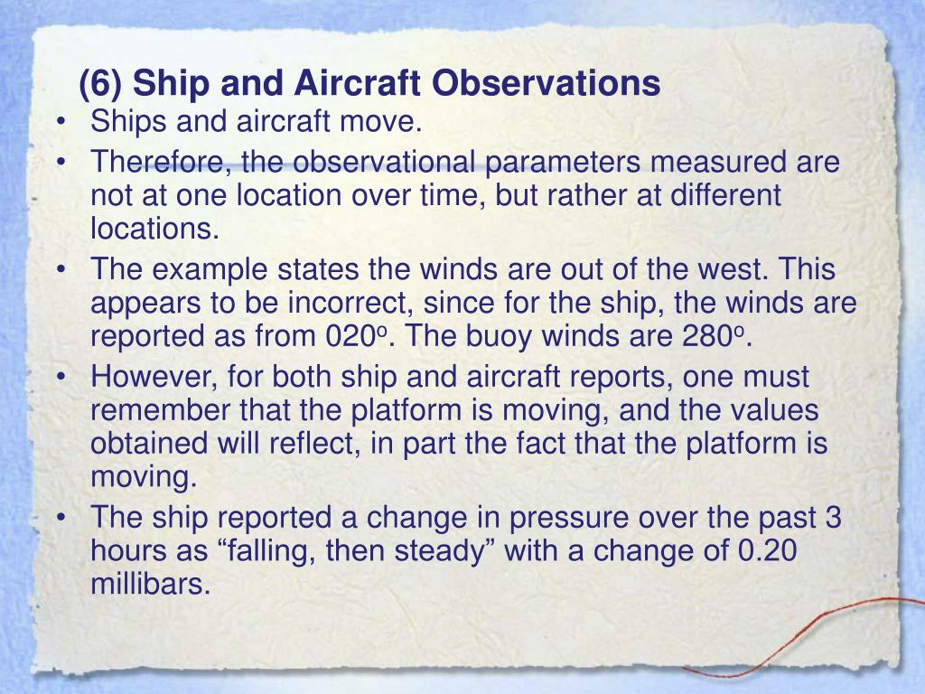 (6) Ship and Aircraft Observations