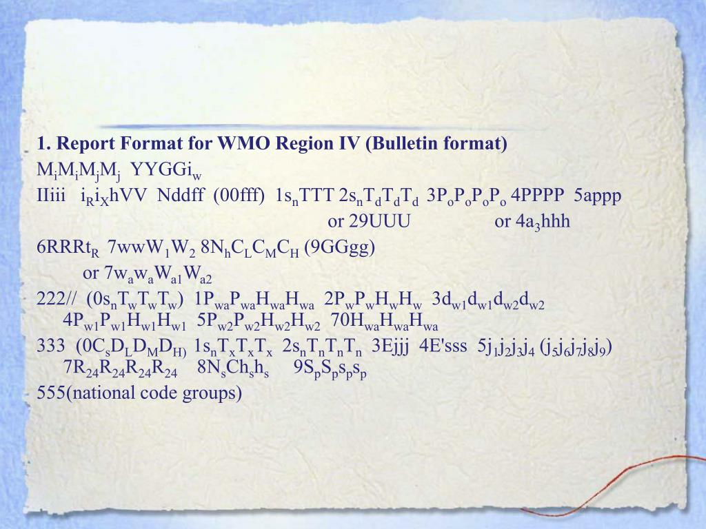 1. Report Format for WMO Region IV (Bulletin format)