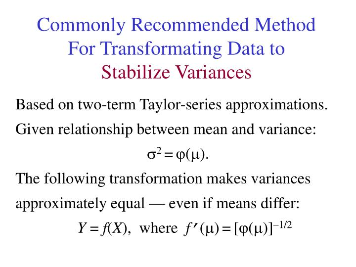 Commonly Recommended Method For Transformating Data to