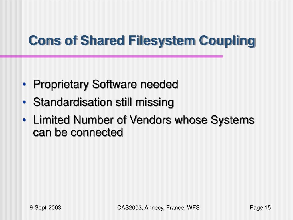 Cons of Shared Filesystem Coupling