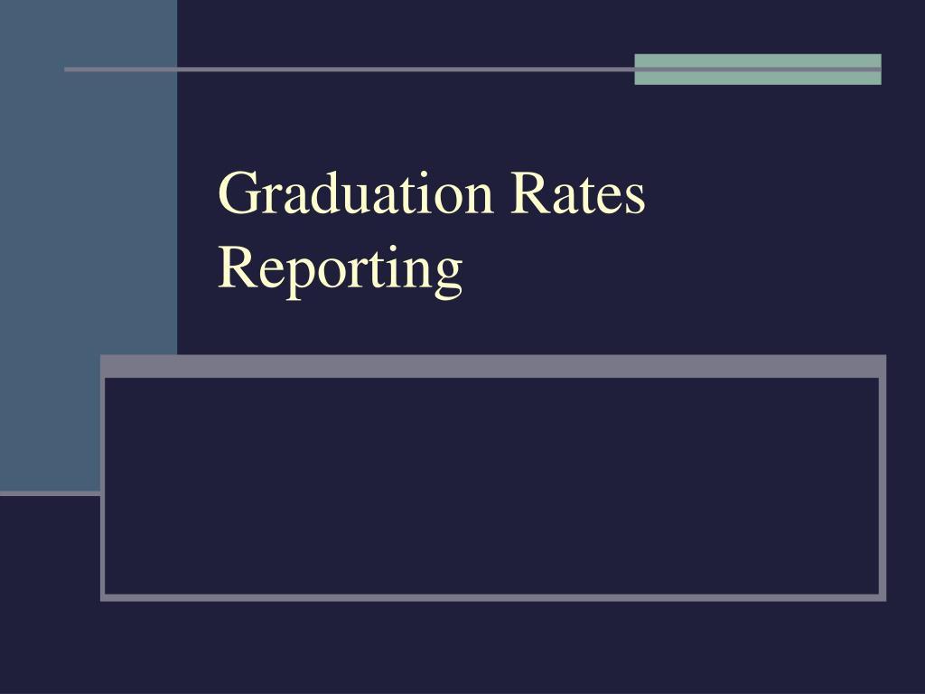Graduation Rates Reporting