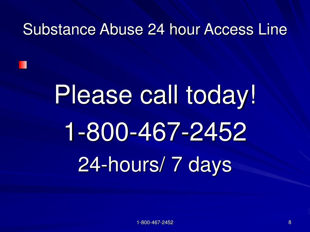 Substance Abuse 24 hour Access Line