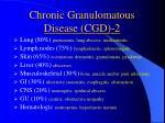 chronic granulomatous disease cgd 2