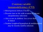 common variable immunodeficiency cvi