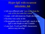 hyper ige with recurrent infections job