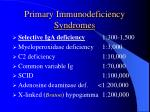 primary immunodeficiency syndromes