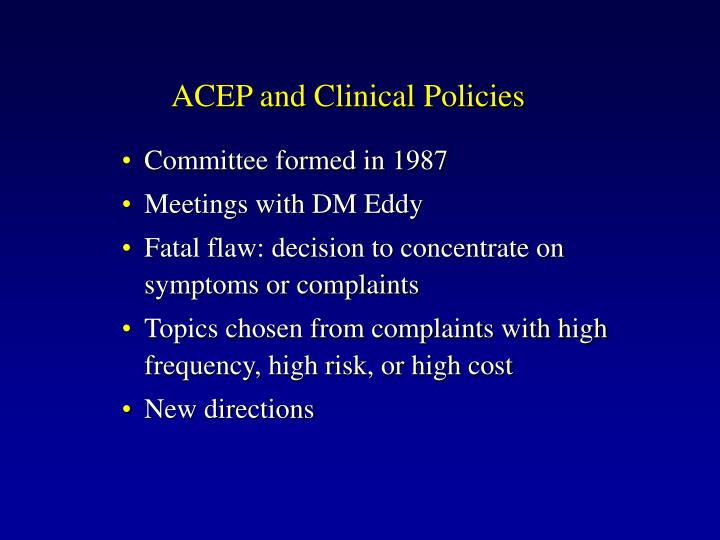 Acep and clinical policies