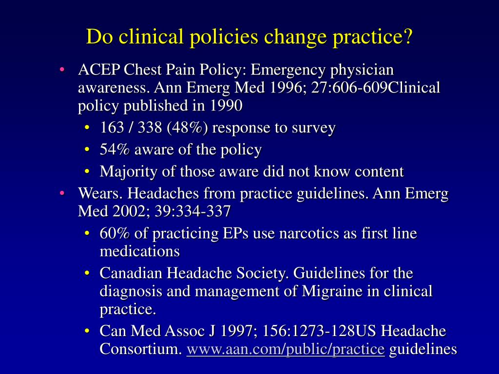 Do clinical policies change practice?
