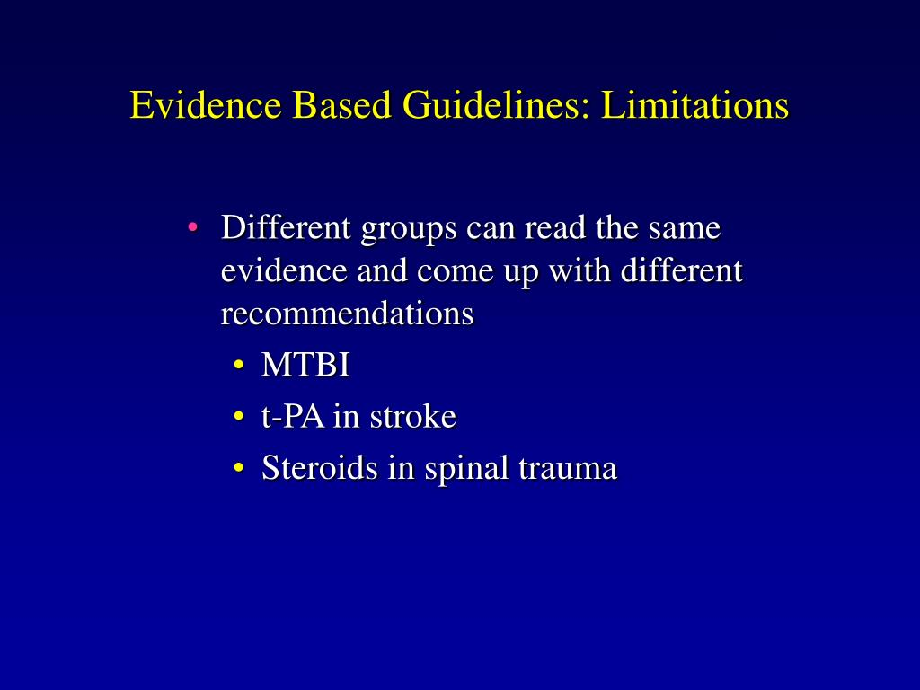 Evidence Based Guidelines: Limitations